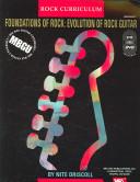 foundations of rock evolution of rock guitar