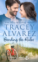 Bending The Rules A Small Town Opposites Attract Romance
