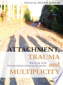 Attachment  Trauma and Multiplicity  Second Edition