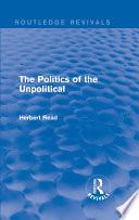 The Politics Of The Unpolitical