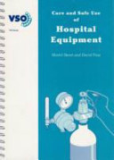 Care and Safe Use of Hospital Equipment