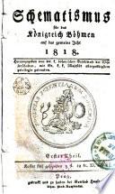 Schematismus für das Königreich Böhmen auf das gemeine Jahr 1818