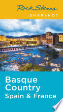 Rick Steves Snapshot Basque Country  France   Spain