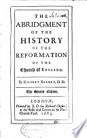 The Abridgment of the History of the Reformation of the Church of England