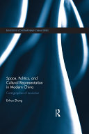 download ebook space, politics, and cultural representation in modern china pdf epub