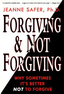 Forgiving and Not Forgiving