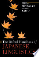 The Oxford Handbook of Japanese Linguistics