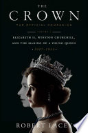 The Crown  The Official Companion