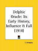 The Delphic Oracle Presents The Chief Facts In Such A Convenient