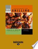 25 Essentials  Techniques for Grilling  Large Print 16pt