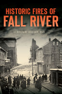 Historic Fires of Fall River