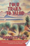 Four Trails to Valor