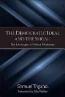 The Democratic Ideal and the Shoah