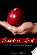 Paradise Lost in Plain and Simple English  A Modern Translation and the Original Version