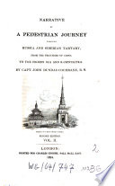 Narrative Of A Pedestrian Journey Through Russia And Siberian Tartary, From The Frontiers Of China To The Frozen Sea And Kamtschatka : ...