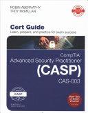 Comptia Advanced Security Practitioner Casp Cas 003 Cert Guide