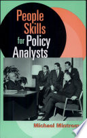 People Skills for Policy Analysts Good Reason Why Highly Effective Policy