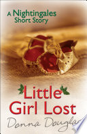 Little Girl Lost  A Nightingales Christmas Story