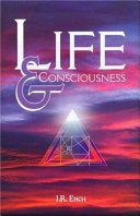 Life   Consciousness