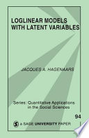 Loglinear Models with Latent Variables