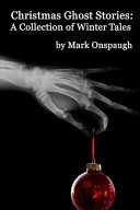 Christmas Ghost Stories by Mark Onspaugh
