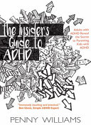The Insider S Guide To Adhd