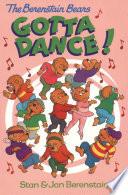 The Berenstain Bears Gotta Dance