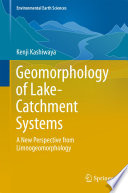 Geomorphology of Lake Catchment Systems