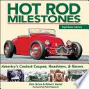 Hot Rod Milestones