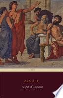 The Art of Rhetoric  Centaur Classics