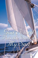 God s Word Puts the Wind in My Sail