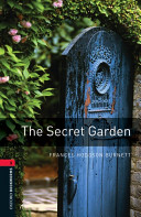 Oxford Bookworms Library: Stage 3: The Secret Garden by Frances Hodgson Burnett
