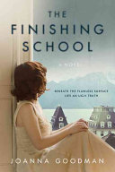 The Finishing School by Joanna Goodman