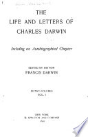 Charles Darwin s Works  The life and letters of Charles Darwin    ed  by his son  Francis Darwin  2v Book PDF