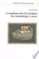 Grundlagen der Psychologie f  r  zuk  nftige  Lehrer