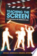 Teaching the Screen