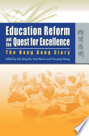 Education Reform and the Quest for Excellence Of General Policy And Reform