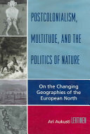 Postcolonialism  Multitude  and the Politics of Nature