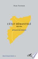 L'Etat démantelé 1991-1995