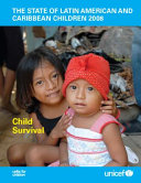 The State of Latin American and Caribbean Children 2008
