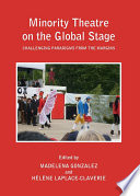 Minority Theatre on the Global Stage