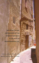 The Architecture and Memory of the Minority Quarter in the Muslim Mediterranean City Book PDF
