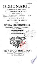 Dizionario geografico istorico fisico del regno di Napoli  composto dall  abate D  Francesco Sacco