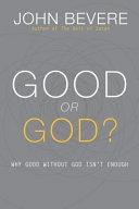 Good Or God   International