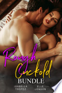 Rough Cuckold Bundle