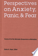 Perspectives on Anxiety  Panic  and Fear