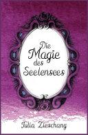 Die Magie des Seelensees (Mesonia Saga Band 2)