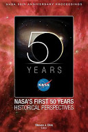 NASA s First 50 Years