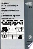 Systeme Micro Informatique Pour La Formation and L Aide a la Planification Agricole