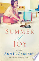 Summer of Joy  The Heart of Hollyhill Book  3